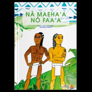 Nā maeha'a nō Faa'a