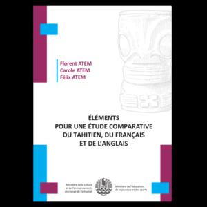 Étude comparative du tahitien, du français et de l'anglais