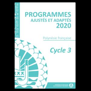 Programmes Cycle 3 ajustés à la Polynésie française