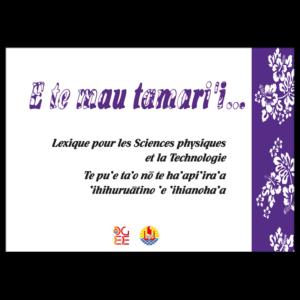 Lexique - Sciences physiques et Technologie en tahitien