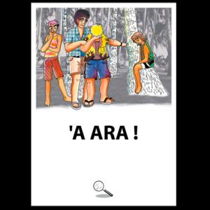 'A ARA !